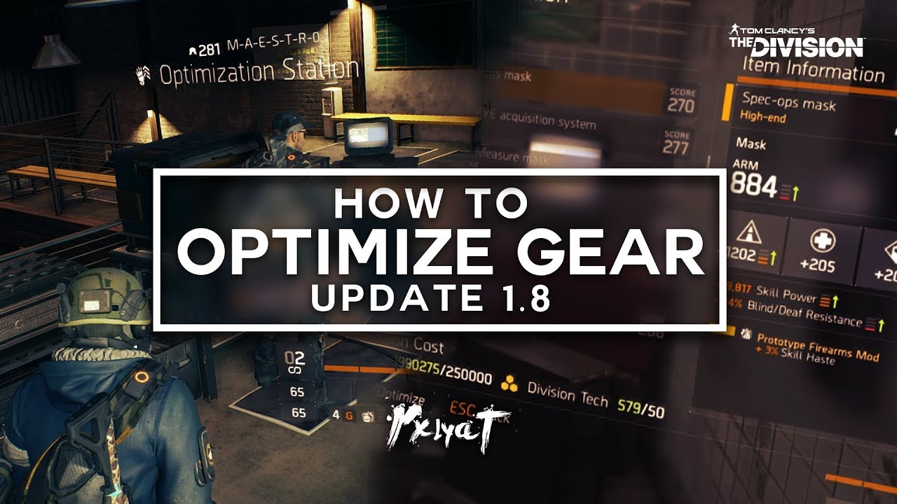 The Division: How To Optimize Gear in Update 1 8! (The Perfect Roll!)