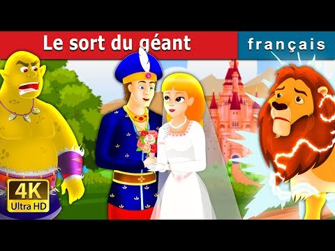 Le sort du géant | The Giant's Spell Story in French | Contes De Fées Français