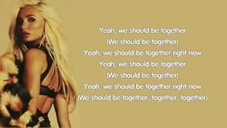 Pia Mia - We Should Be Together (lyrics) mp3