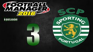 Football Manager 2016 | Sporting CP | Part 3 | Great Debut!