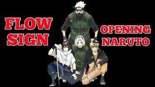 Lagu Opening Naruto Terpopuler Sign - Flow