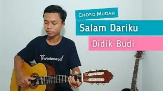 Download Lagu (TUTORIAL GITAR) Salam Dariku - Didik Budi | Chord Mudah mp3