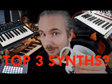 My Top 3 Synthesizers