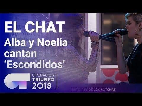 'Escondidos' - Alba Reche Y Noelia | El Chat | Programa 5 | OT 2018