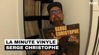 La Minute Vinyle : Serge Christophe All Stars (1980)