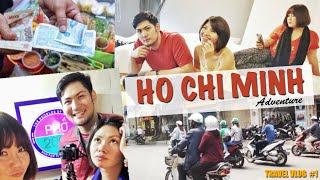 Ho Chi Minh Adventure (Vietnam Part 1)