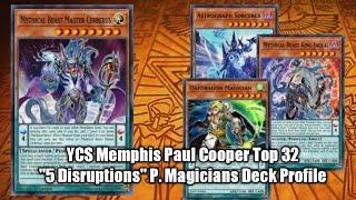 """YCS Memphis 2018 Paul Cooper aka """"EmptyJar"""" Top 32 """"5 Disruptions"""" P. Magicians Deck Profile"""