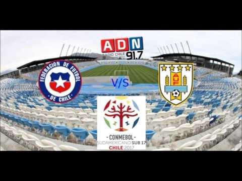 Chile 1 Uruguay 1 - Fase De Grupos Sudamericano SUB 17 Chile 2017 - ADN Radio Chile 91.7