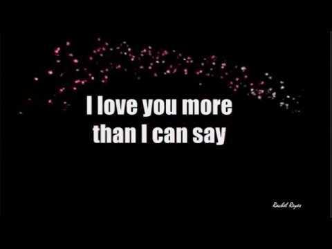 MORE THAN I CAN SAY - (Lyrics)