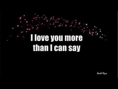 MORE THAN I CAN SAY - (Lyrics)