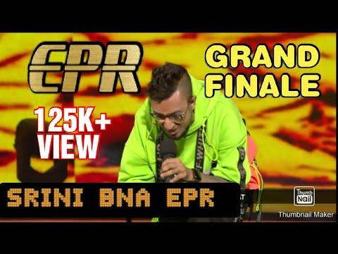EPR FINALE FULL PERFORMANCE ON MTV HUSTLE | WO PAHLI BAAR SRINI BANA EPR
