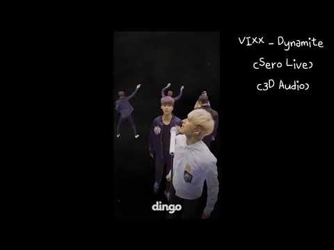 [3D Audio] VIXX - Dynamite (sero live version)