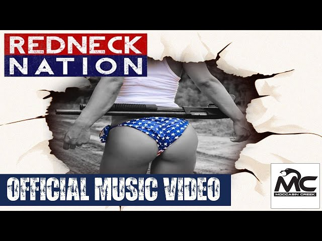 Moccasin Creek-Redneck Nation (Official Music Video)