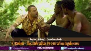 1 Kezban 1 Mahmut - 5. Bölüm Dış Mihraklar ve Emrah'ın İngilizcesi (En sevilen sahneler)