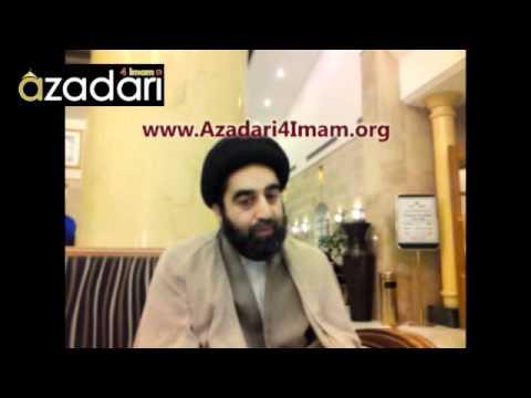 Hujjatul Islam Sayed Mudhar Qazwini speaks on Azadari - Azadari4Imam