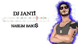 DJ JANTİ NASILIM BABOŞ (SPECİAL MİX)