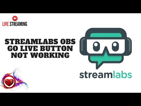 🛠 STREAMLABS OBS GO LIVE BUTTON NOT WORKING TUTORIAL - HOW TO - FIX