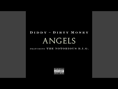 Angels (Feat. The Notorious B.I.G.)