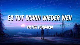 Pietro Lombardi - Es Tut Schon Wieder Weh (Lyrics)