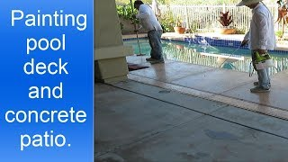 Painting pool deck and concrete patio with H&C Acryla Deck paint.