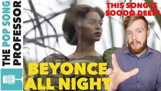 Beyonce All Night Music Video Song Lyrics Meaning Explanation