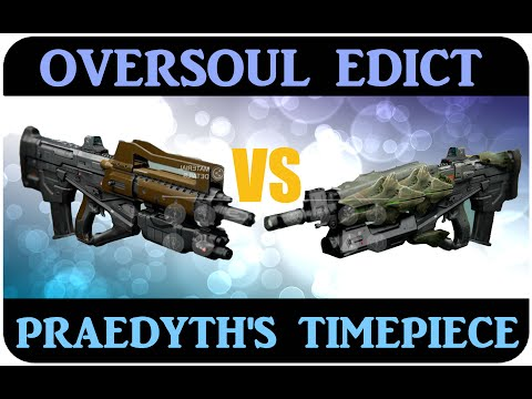 Destiny OVERSOUL EDICT vs PRAEDYTH'S TIMEPIECE Pulse Rifle Comparison RAID PULSE RIFLE Crucible PVP
