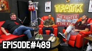 The Fighter and The Kid - Episode 489: Tim Dillon