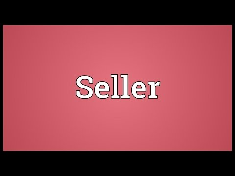 Seller Meaning