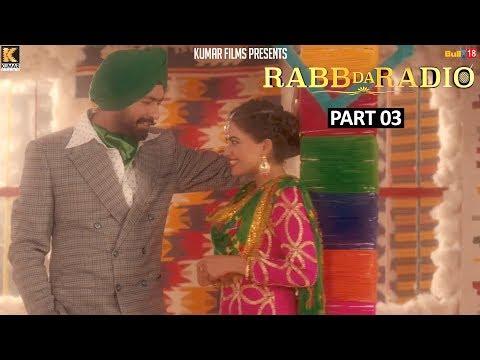Rabb Da Radio - Part-3 | Kumar Films