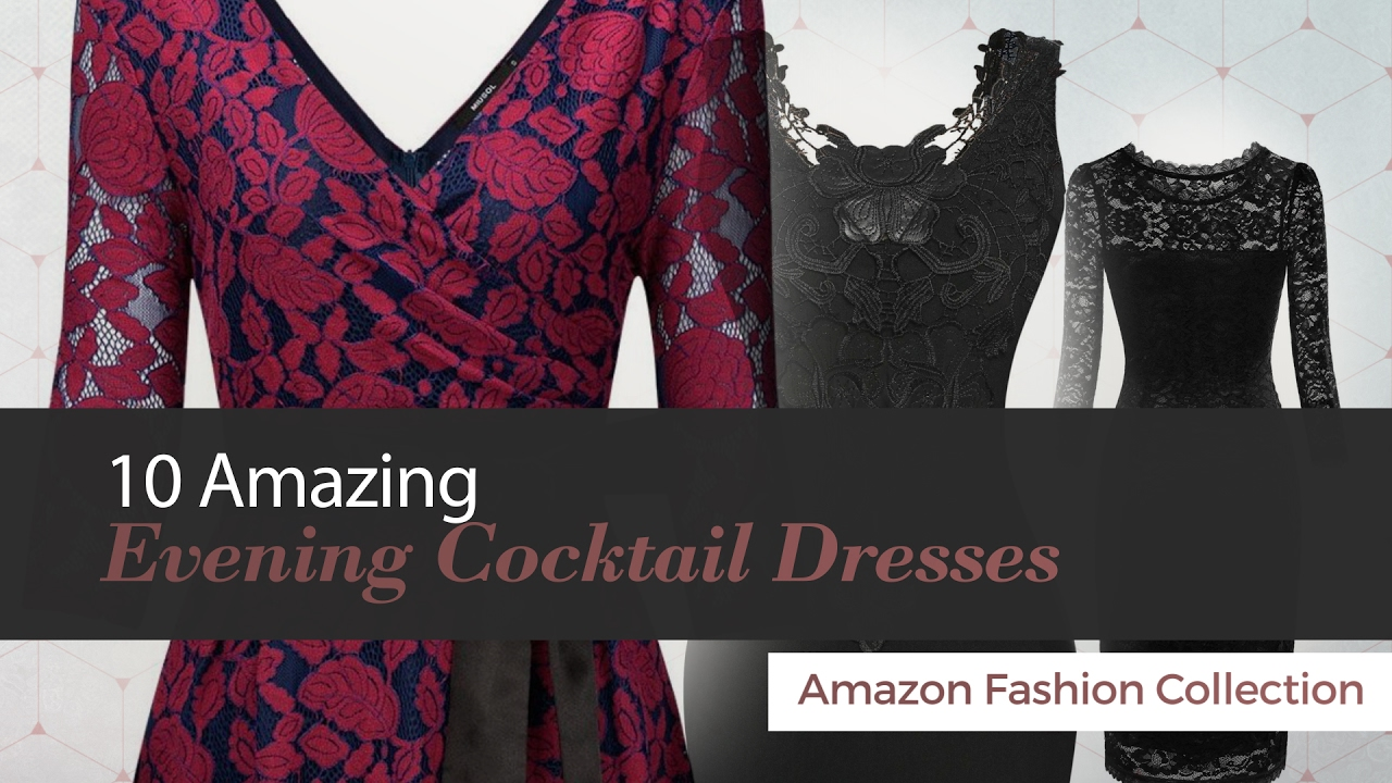 10 Amazing Evening Cocktail Dresses Amazon Fashion Collection - YouTube