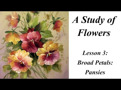 Painting Broad Petals: Pansies   Study of Flowers Book Lesson 3
