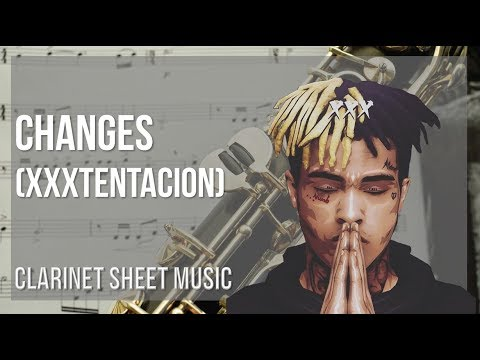 EASY Clarinet Sheet Music: How to play Changes by XXXTentacion
