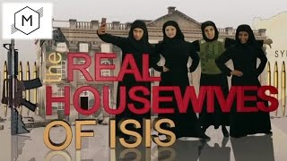Real Housewives of ISIS [VIDEO]