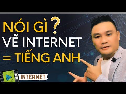 NÓI THÀNH THẠO MỌI CHỦ ĐỀ 5: Nói gì về Internet bằng tiếng Anh - Tiếng Anh giao tiếp - Thắng Phạm