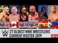 27 Oldest WWE Wrestlers 2019 Current Roster [HD]