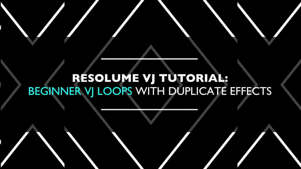 V J Resolume Vj Tutorial Beginner Vj Loops Using Duplicate
