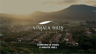 Vimala Hills Villas & Resort | Corporate Video | 1 mins Ver | Videographer