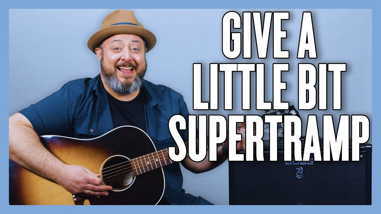 Supertramp Give A Little Bit Guitar Lesson + Tutorial