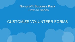 V4S How-To Series: Customize Volunteer Forms
