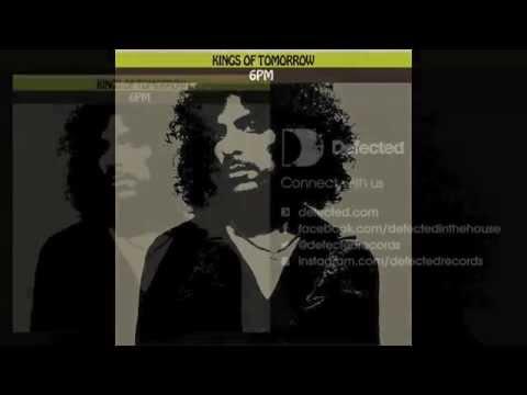 Kings Of Tomorrow - 6PM (Original Mix) [Full Length] 2005