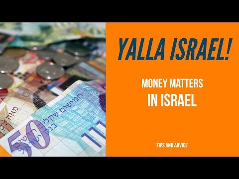 Israel Tours | Israel Travel Tips | Israel Currency
