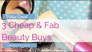 Cheap Beauty Product - 3 Fabulous finds!