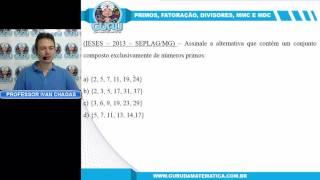 0538 - IESES - 2013 - SEPLAG/MG - NÚMEROS PRIMOS (www.gurudamatematica.com.br)
