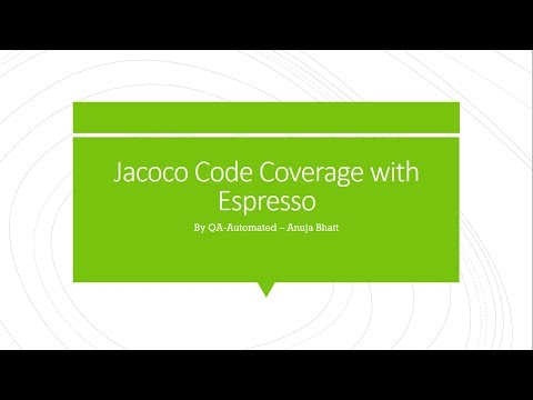 Find Code Coverage With Jacoco And Espresso