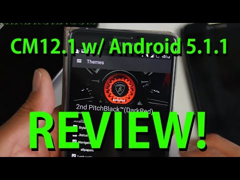 CM12.1 ROM w/ Android 5.1.1 Review!