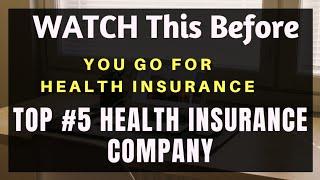 Top Five Health Insurance Companies! Top Five Health Insurance Plan!