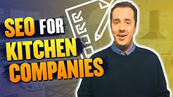 SEO for Kitchen companies