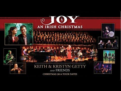 Keith & Kristyn Getty JOY - AN IRISH CHRISTMAS 2014 TOUR