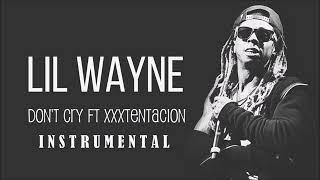Lil Wayne - Dont Cry (ft. XXXTentacion) | Instrumental | FL Studio Remake | HQ
