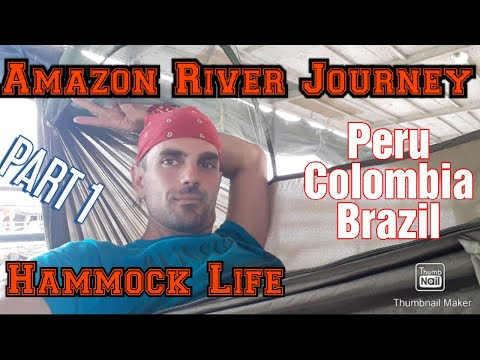 AMAZON RIVER JOURNEY ( from IQUITOS, PERU to MANAUS, BRAZIL ) - Part 1